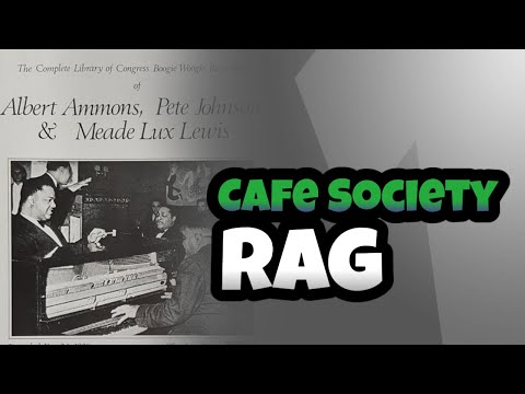 Cafe Society Rag - 1939 June 30 New York City