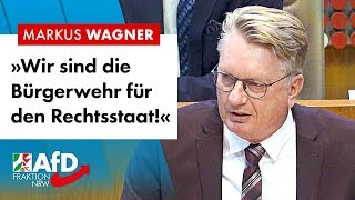 """""""Wir sind die Bürgerwehr für den Rechtsstaat!"""" – Markus Wagner (AfD)"""