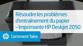 Résoudre les problèmes d'entraînement du papier - Imprimante tout-en-un HP Deskjet 2050