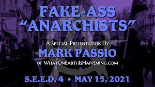 Mark Passio - Fake-Ass Anarchists