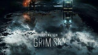 Rainbow Six Siege Episode 109: Operation Grim Sky W Augusttoday9000