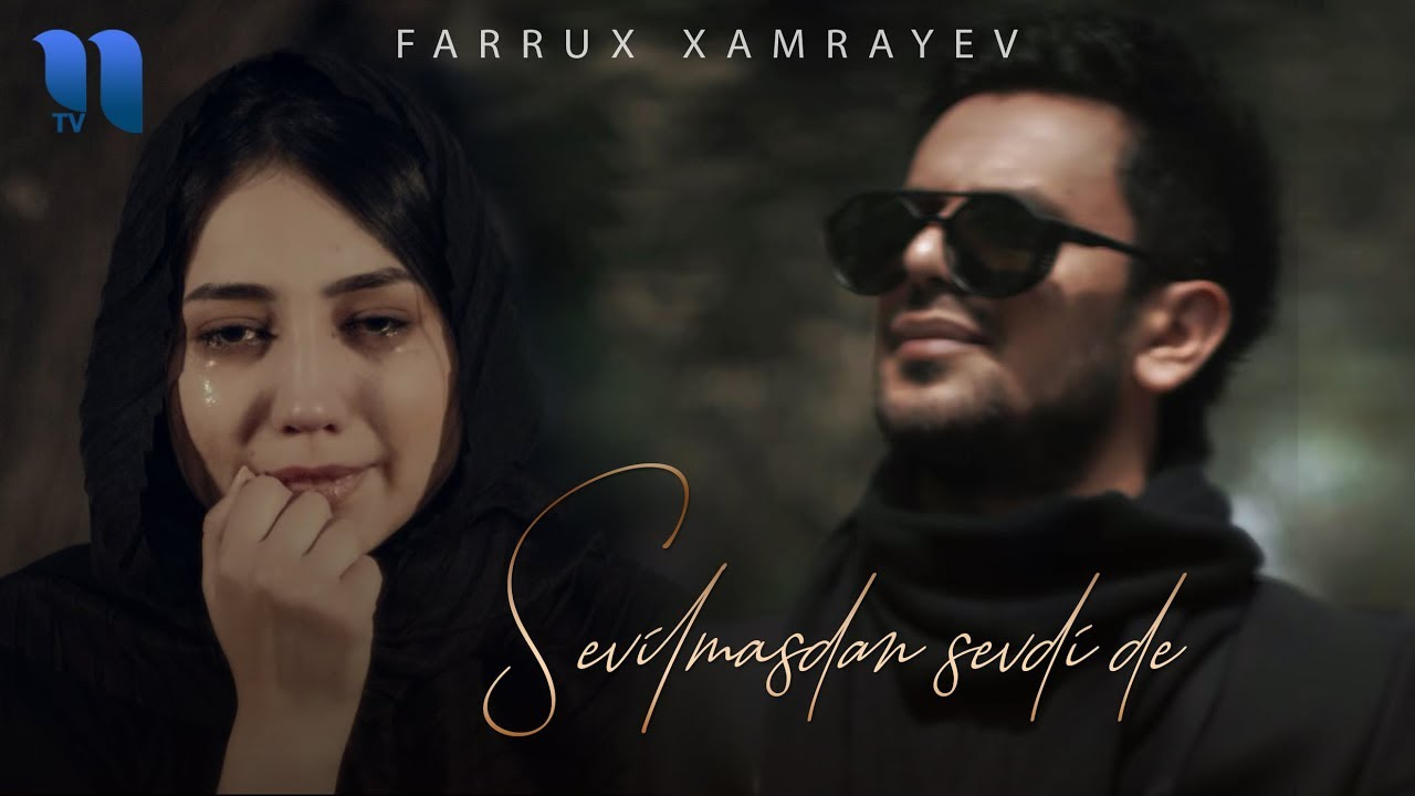 Farrux Xamrayev - Sevilmasdan sevdi de
