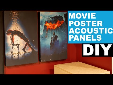 How To Make Custom Movie Poster Acoustic Panels | DIY