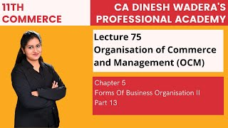 Lecture 75 - Forms Of Business Organisation II - Unit 5 - Part 12 - 11th Commerce (2020 syllabus)