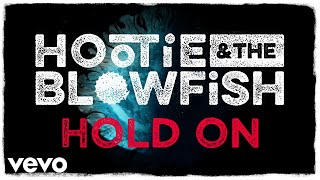 Hootie & The Blowfish - Hold On (Lyric Video)