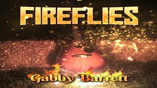 Gabby Barrett - Fireflies (Official Music Video)