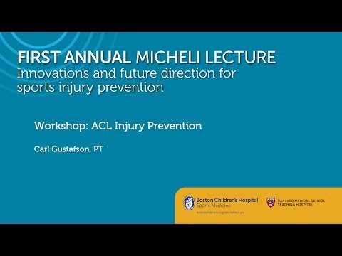 ACL Injury Prevention - Carl Gustafson, PT - Division of Sports Medicine