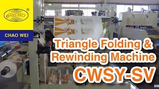 CHAO WEI: Triangle Folding Machine with Rewinding by Servo Motor Control