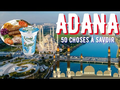 50 CHOSES À SAVOIR SUR ADANA ! 🇹🇷 - MUSA.V