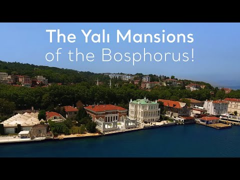 Turkey.Home - The Yalı Mansions of the Bosphorus!