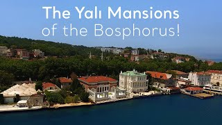 Video Turkey.Home - The Yalı Mansions of the Bosphorus! download MP3, 3GP, MP4, WEBM, AVI, FLV Juni 2018