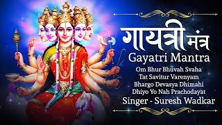 Gayatri mantra by suresh wadkar - om bhur bhuvah swaha 108 times subscribe and stay updated for more mantras & bhajans http://goo.gl/j8k2n glad you...