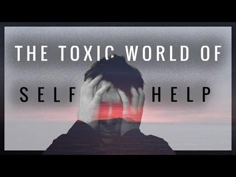 The Toxic World of Self Help: Hustle Culture, Toxic Positivity, Addiction, and Fake Gurus.