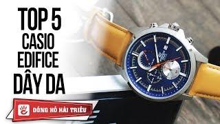 TOP 5 đồng hồ nam Casio Edifice dây da đáng mua nhất 2019