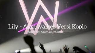 Single Terbaru -  Lily Alan Walker Versi Dangdut Koplo