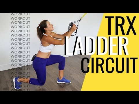 TRX LADDER CIRCUIT - CREATIVE, INTENSE, TOTAL BODY WORKOUT