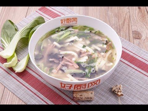 豆腐汤 - 菜谱做法详细步骤 - 大师家常菜系列 第二季