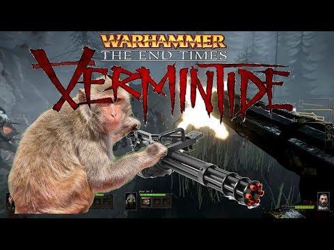 War Hammer: End Times - Vermintide Gameplay - Joe's Still a Monkey  