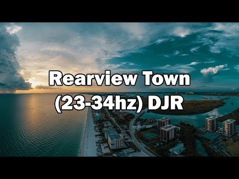 Rearview Town (23-34hz) - DJ Russticals