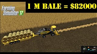 Farming Simulator 17 | 1 MILLON KILOS BALE MAKE 1 BALE $82000 👏👏👏👏
