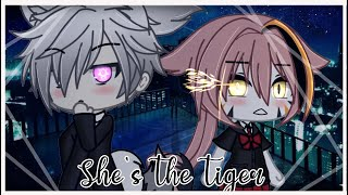 She's the Tiger ~GLMM~ [Gacha Life Mini Movie]
