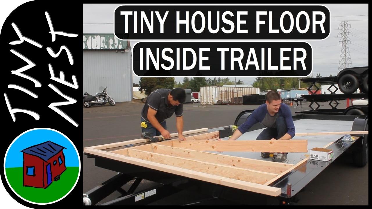 Tiny House Floor Construction Youtube