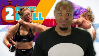 6 Reasons Why Ronda Rousey Got Knocked Out - 2 Minute Drill ft. Tony Baker