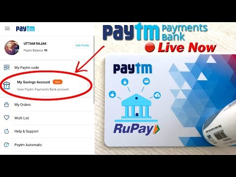 Paytm Payments Bank 💰 | Now Live for Everyone | Open A/C with Free RuPay Card
