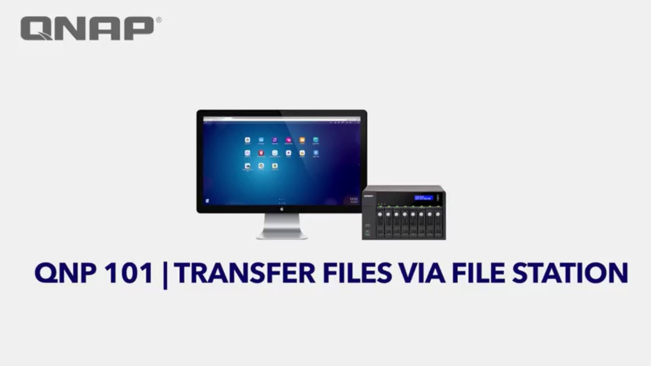 QNP101 - Transfer Files via QNAP File Station