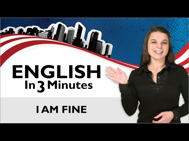 Learn English - Greetings in English, how to Answer the Question How are you?