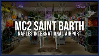 MC2 Saint Barth | International Airport Naples, Italy | Clou Fashion Stores