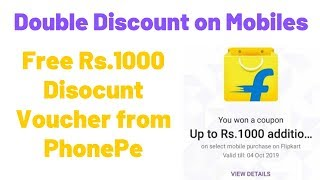 Get Rs 1000 Extra Discount on Mobiles on Flipkart using PhonePe Coupon