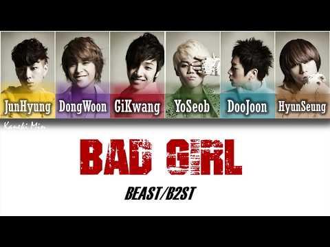 Beast (비스트) - Bad girl  (Color Coded Lyrics Han/Rom/Eng)