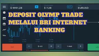 Download #olmptrade #trading DEPOSIT OLYMP TRADE VIA BRI INTERNET BANKING Mp3 and Videos
