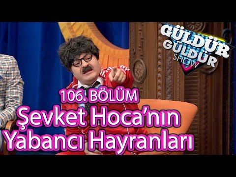 Güldür Güldür Show 106. Bölüm, Şevket Hoca'nın Yabancı Hayranları