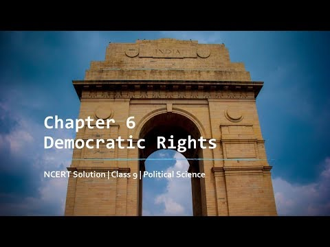 9th Class Civics NCERT Solutions Chapter 6 - Democratic Rights