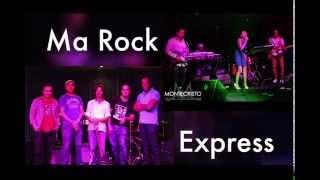 Ma Rock Express kch