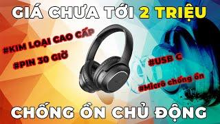 Tai nghe CHỐNG ỒN CHỦ ĐỘNG rẻ nhất | Liệu dùng có NGON nhất? Tribit QuietPlus 72 sau 1 tháng sử dụng