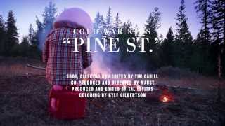 Cold War Kids - Pine St.