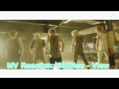 MV REACTION: SHINee - View