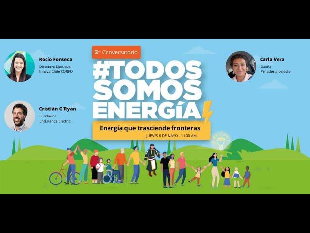 Tercer Conversatorio Todos Somos Energía