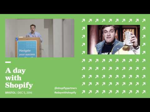 A Day with Shopify: Bristol 2016 Keynote with We Make Websites