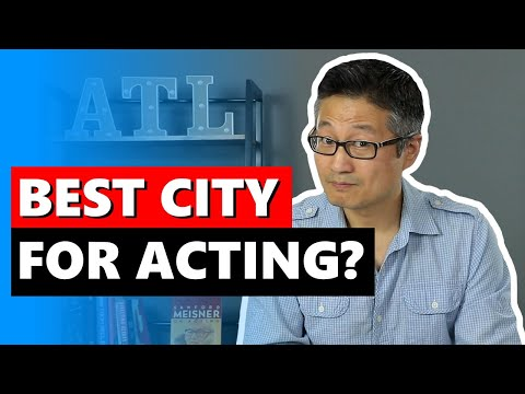 What's the Best Place to Live to Pursue an Acting Career?