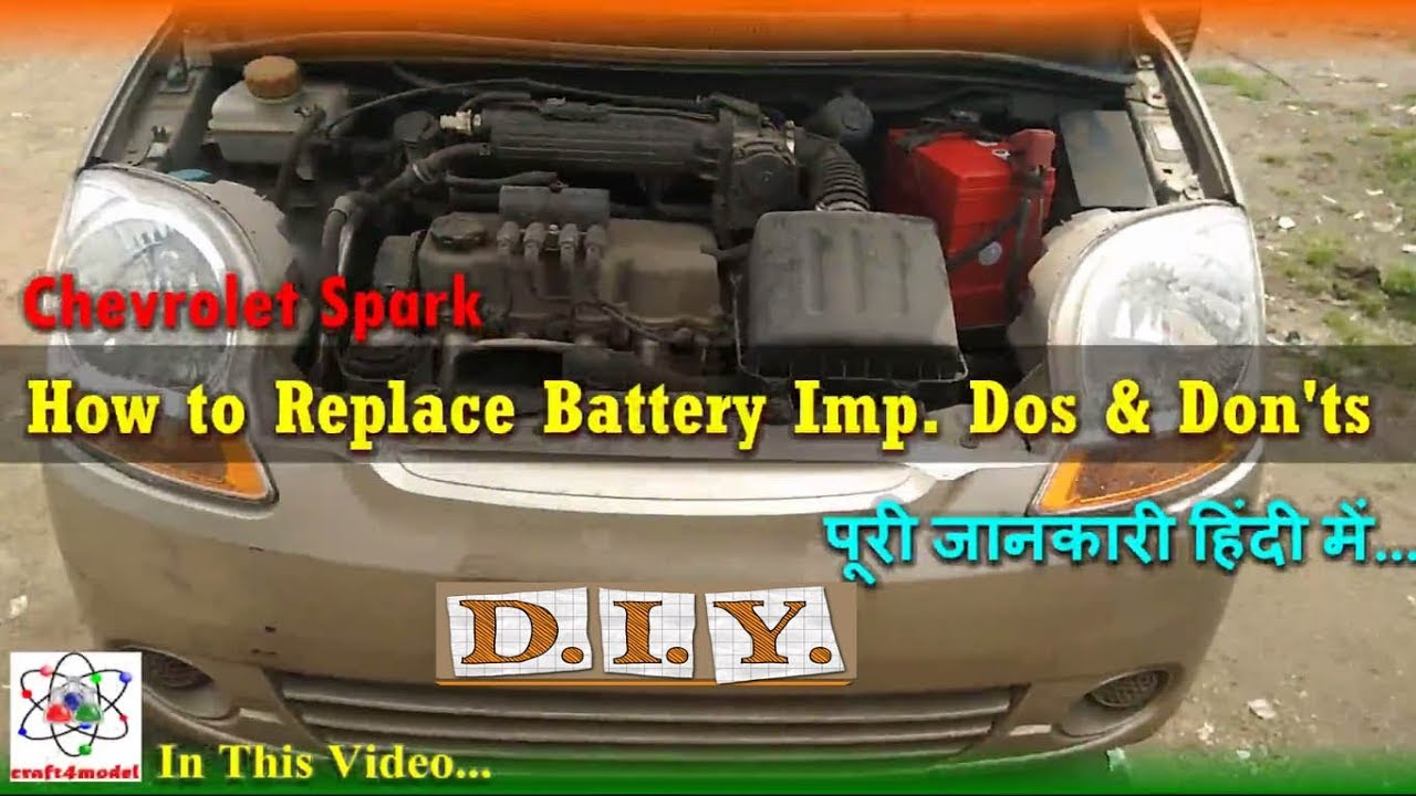 Chevrolet Spark Battery Replacement Full Diy Youtube