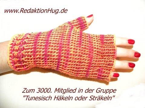 Tunesisch Häkeln - Handschuhe - fingerlose Gärtnerhandschuhe ...
