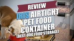 Best Dog Food Storage | IRIS Airtight Pet Food Container Review
