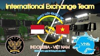 Hành trình giao lưu quốc tế Viet Nam - Indonesia - Euro Truck Simulator 2 Multiplayer Online
