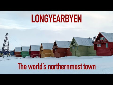 Tour of Longyearbyen, the World's Northermost Town