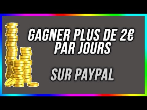 COMMENT GAGNER 2€ PAR JOUR SUR PAYPAL ?!