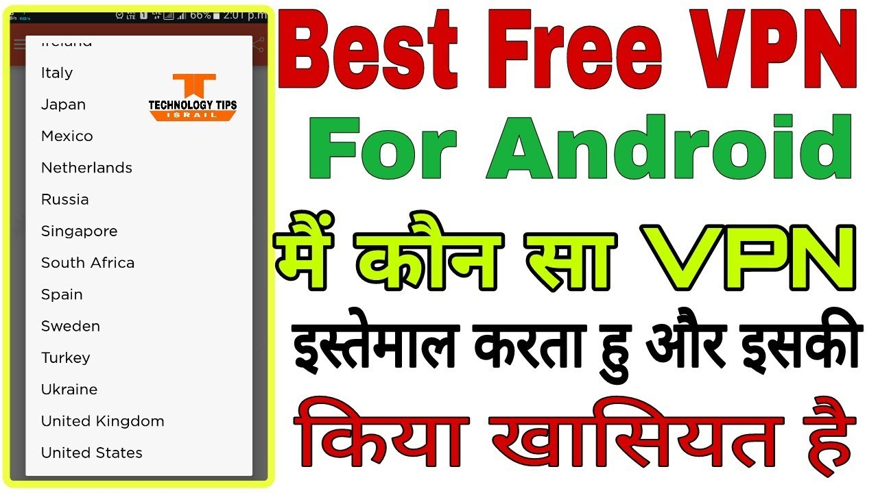 Top best free vpn for Android 217-2018 | best free vpn more then 70 country  | vpn for US-UK-Canada